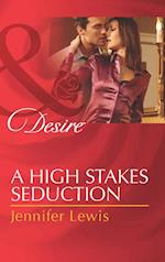High Stakes Seduction (Mills & Boon Desire)