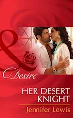 Her Desert Knight (Mills & Boon Desire)