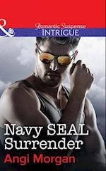 Navy SEAL Surrender (Mills & Boon Intrigue) af Angi Morgan
