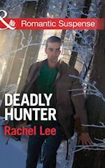 Deadly Hunter (Mills & Boon Romantic Suspense) (Conard County: The Next Generation, Book 17)
