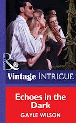 Echoes in the Dark (Mills & Boon Vintage Intrigue)