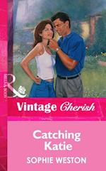 Catching Katie (Mills & Boon Vintage Cherish)