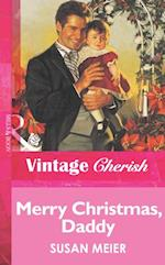 Merry Christmas, Daddy (Mills & Boon Vintage Cherish)