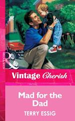 Mad For The Dad (Mills & Boon Vintage Cherish) af Terry Essig