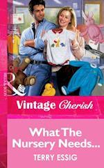 What The Nursery Needs... (Mills & Boon Vintage Cherish) af Terry Essig