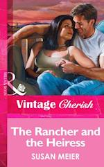 Rancher and the Heiress (Mills & Boon Vintage Cherish)