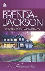 Wishes for Tomorrow: Westmoreland's Way / Hot Westmoreland Nights (Mills & Boon Kimani Arabesque) (The Westmorelands, Book 17) af Brenda Jackson