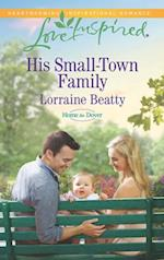 His Small-Town Family (Mills & Boon Love Inspired) (Home to Dover, Book 4) af Lorraine Beatty