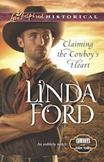 Claiming the Cowboy's Heart (Mills & Boon Love Inspired Historical) (Cowboys of Eden Valley, Book 4) af Linda Ford