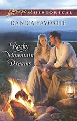 Rocky Mountain Dreams (Mills & Boon Love Inspired Historical) af Danica Favorite