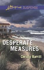 Desperate Measures (Mills & Boon Love Inspired Suspense)