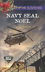 Navy SEAL Noel (Mills & Boon Love Inspired Suspense) (Men of Valor, Book 3) af Liz Johnson