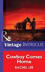 Cowboy Comes Home (Mills & Boon Vintage Intrigue)