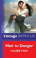 Heir To Danger (Mills & Boon Vintage Intrigue)