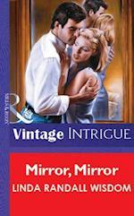 Mirror, Mirror af Linda Randall Wisdom