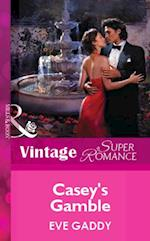 Casey's Gamble (Mills & Boon Vintage Superromance) af Eve Gaddy