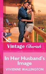 In Her Husband's Image (Mills & Boon Vintage Cherish) af Vivienne Wallington