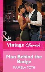 Man Behind The Badge (Mills & Boon Vintage Cherish)