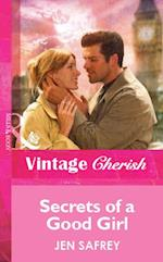 Secrets Of A Good Girl (Mills & Boon Vintage Cherish) af Jen Safrey