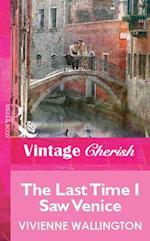 Last Time I Saw Venice (Mills & Boon Vintage Cherish)