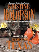 Blame It On Texas af Kristine Rolofson