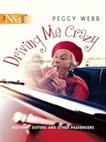 Driving Me Crazy (Mills & Boon M&B)