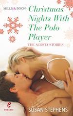 Christmas Nights with the Polo Player (The Acostas!, Book 7)