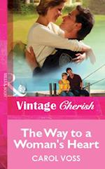 Way to a Woman's Heart (Mills & Boon Vintage Cherish) af Carol Voss