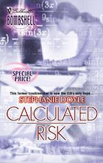 Calculated Risk (Mills & Boon Silhouette)