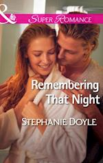 Remembering That Night (Mills & Boon Superromance)