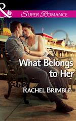 What Belongs to Her (Mills & Boon Superromance) af Rachel Brimble