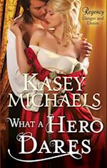 What a Hero Dares (Mills & Boon M&B)