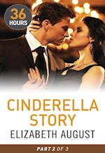 Cinderella Story Part 2 (36 Hours, Book 14)