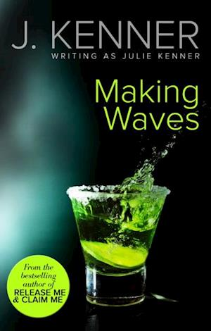 Making Waves af Julie Kenner