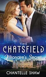 Billionaire's Secret (Mills & Boon M&B) (The Chatsfield, Book 4)