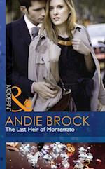 Last Heir of Monterrato (Mills & Boon Modern) af Andie Brock