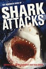 Mammoth Book of Shark Attacks, The (Mammoth Books)