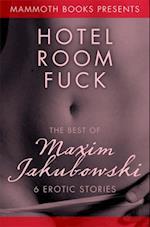 Mammoth Book of Erotica presents The Best of Maxim Jakubowski (Mammoth Books)