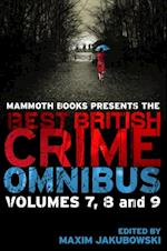 Mammoth Books presents The Best British Crime Omnibus: Volume 7, 8 and 9 (Mammoth Books)