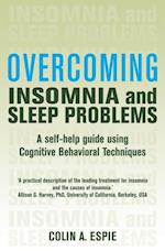Overcoming Insomnia and Sleep Problems (Overcoming Books)