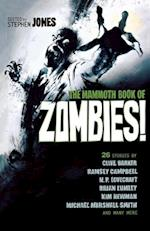 The Mammoth Book of Zombies af Stephen Jones