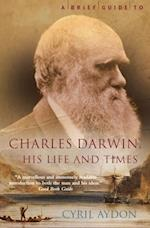 Brief Guide to Charles Darwin (Brief Histories)