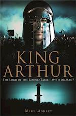 Brief History of King Arthur (Brief Histories)