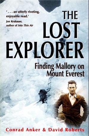 Lost Explorer af Conrad Anker