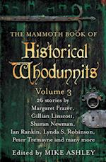 Mammoth Book of Historical Whodunnits Volume 3 (Mammoth Books)
