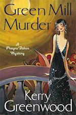 The Green Mill Murder af Kerry Greenwood