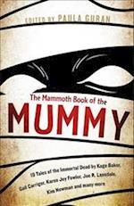 The Mammoth Book of the Mummy (Mammoth Books)