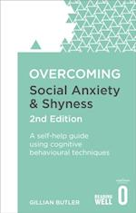 Overcoming Social Anxiety and Shyness, 2nd Edition (Overcoming Books)