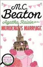 Agatha Raisin and the Murderous Marriage af M. C. Beaton