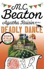 Agatha Raisin and the Deadly Dance af M. C. Beaton